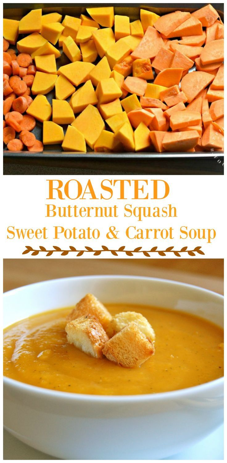 Roasted Butternut Squash, Sweet Potato and Carrot Soup - Happily Unprocessed