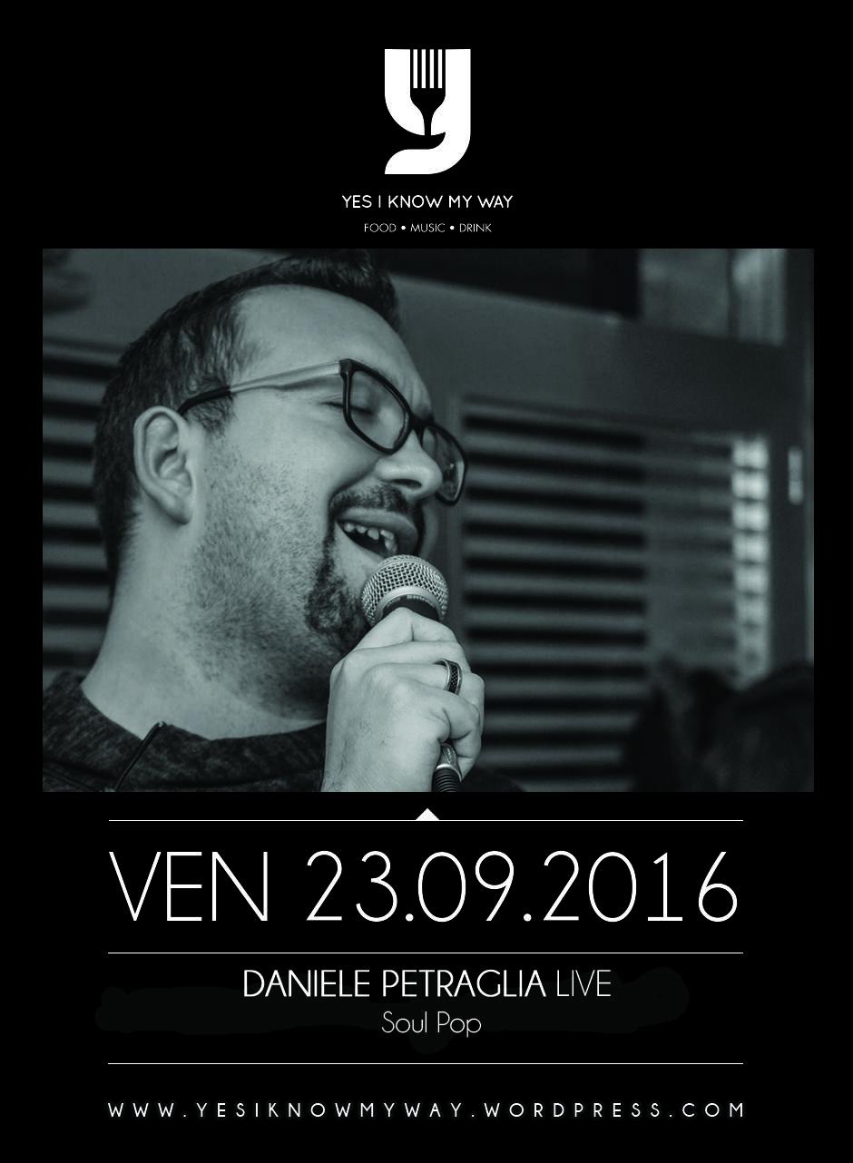 Un altra grande serata di musica dal vivo a Battipaglia con Daniele Petraglia Live al Yes I know My way