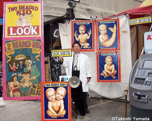Photo of the Day: Takeshi Yamada's Freak Baby Museum at San Gennaro   Amusing the Zillion
