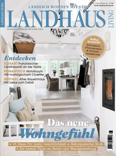 Landhaus Living - Ländlich wohnen mit Stil Januar/Februar 2015