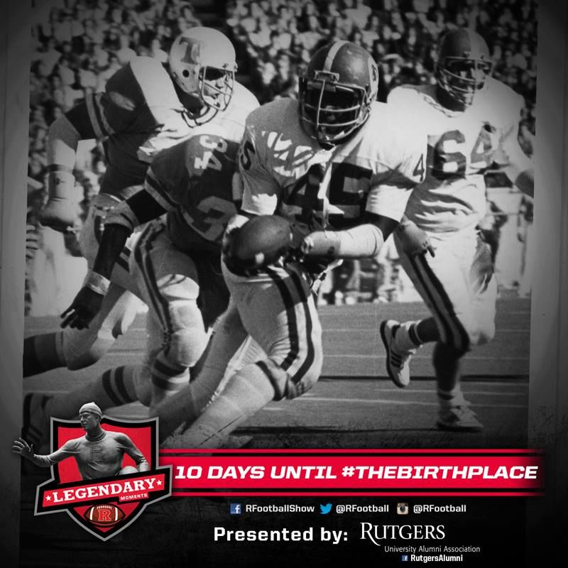 10 Days Until Rfootball Home Opener Legendarymoments10 Rfootball Rutgers University University Athlete