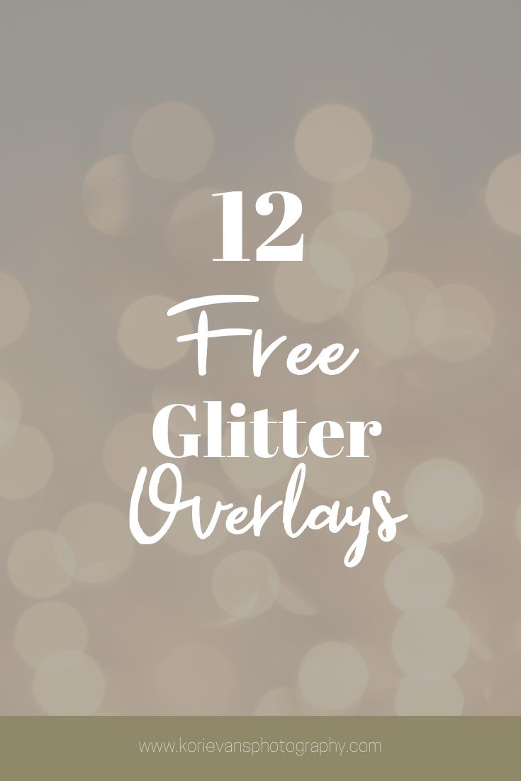 12 Free Glitter Overlays Kori Evans Photography Glitter Overlays Overlays Photoshop Freebies