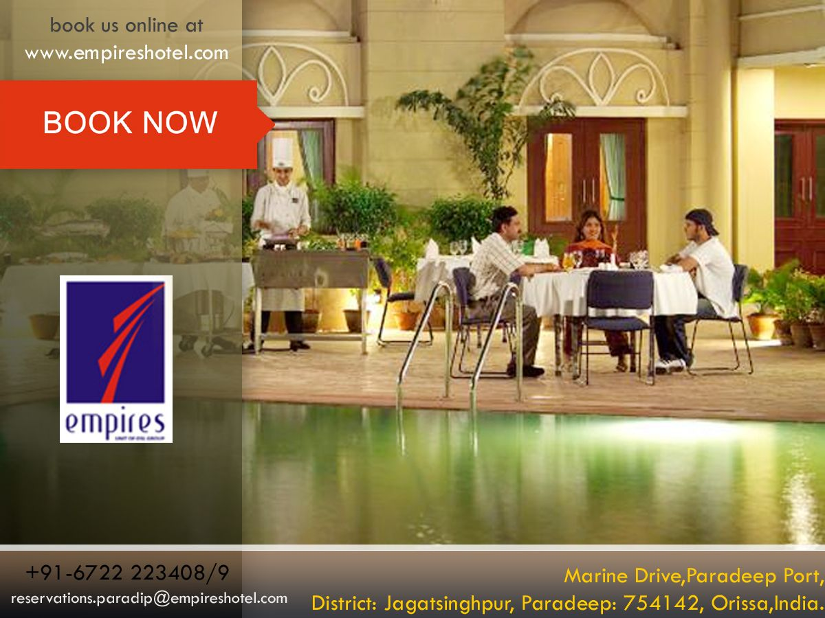 Search for Family Friendly Hotels in Paradip, So book online at: http://www.empireshotel.com/