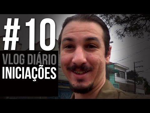 Vlog Diário #10 - Iniciações