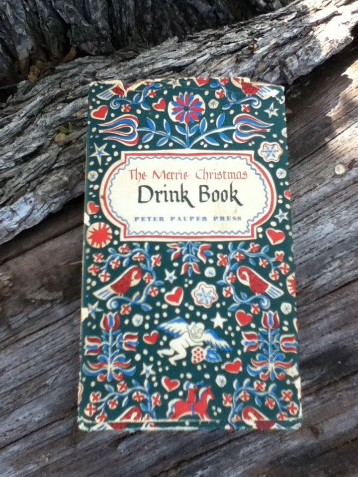 The Merrie Christmas Drink Book - Peter Pauper Press 1955. via Etsy ...