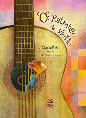 Saleta de Leitura: [ Cantinho Infantil ] Resenha do livro O Ratinho do Verão de Marta Reis