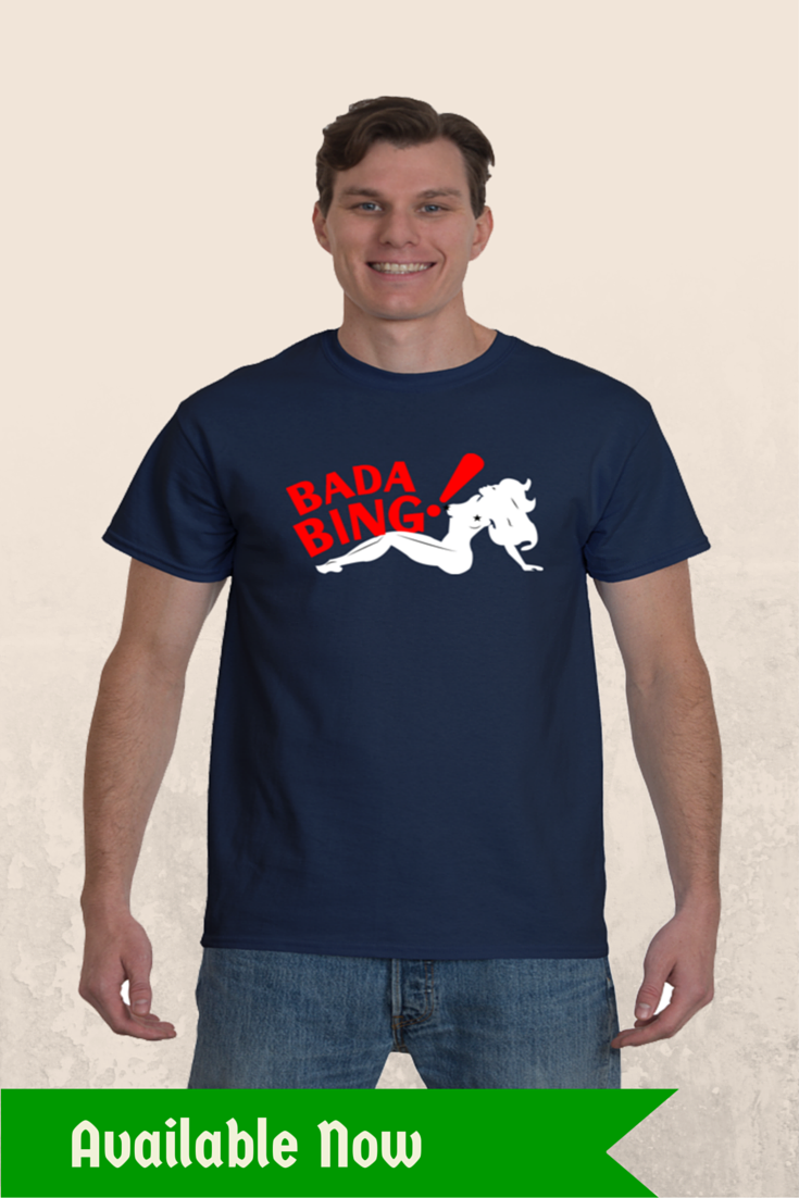 14b257a4ad1 Our High Quality Eco-friendly Bada Bada Bing Silhouette Strip Club Men s Crew  Neck T-Shirt. Inspired design from the popular TV Series