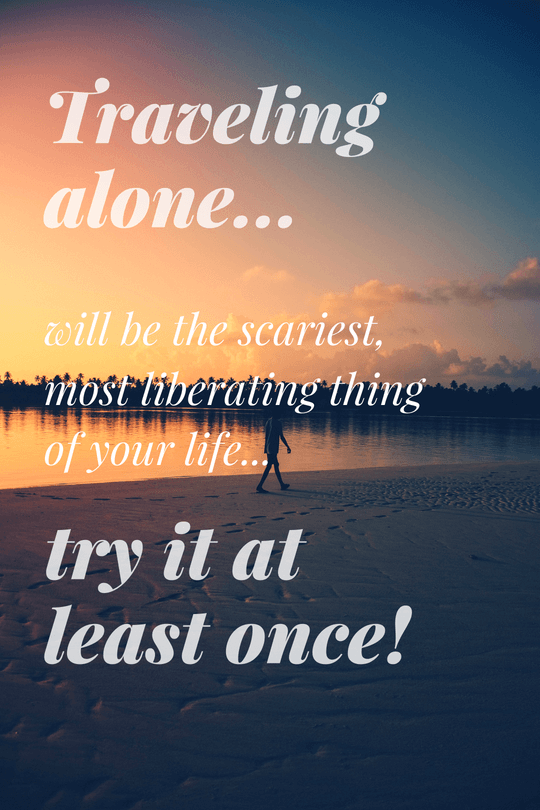 Top 60 Amazing Solo Travel Quotes Sayings Pinterest Travel Fascinating Travel Alone Quotes