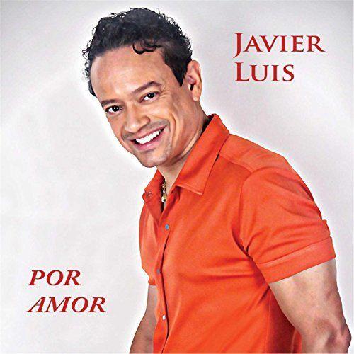 Javier Luis - Por Amor
