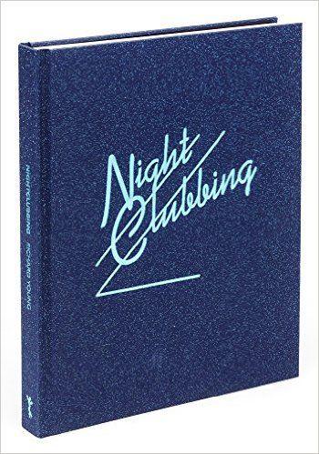 Nightclubbing: Amazon.co.uk: Richard Young, Susan Young: 9780992942403: Books