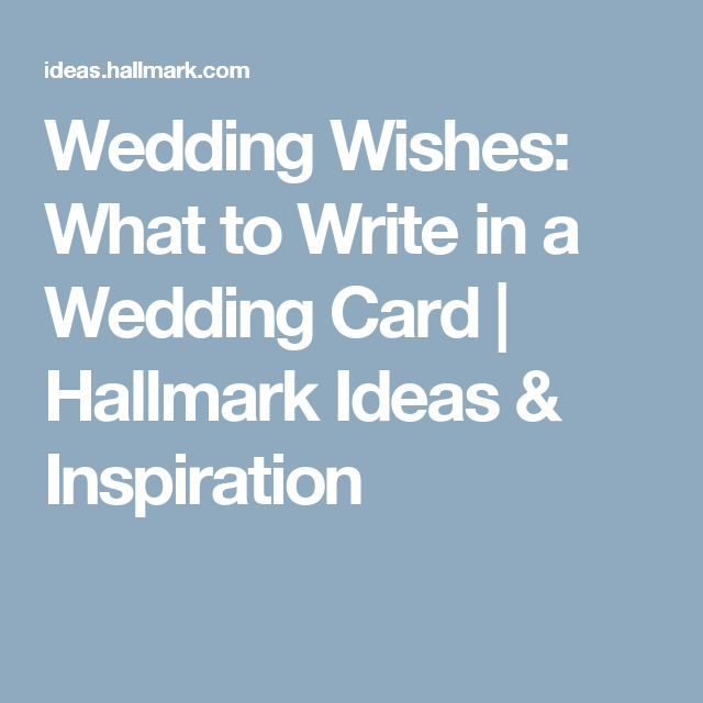 Wedding wishes what to write in a wedding card Pinterest