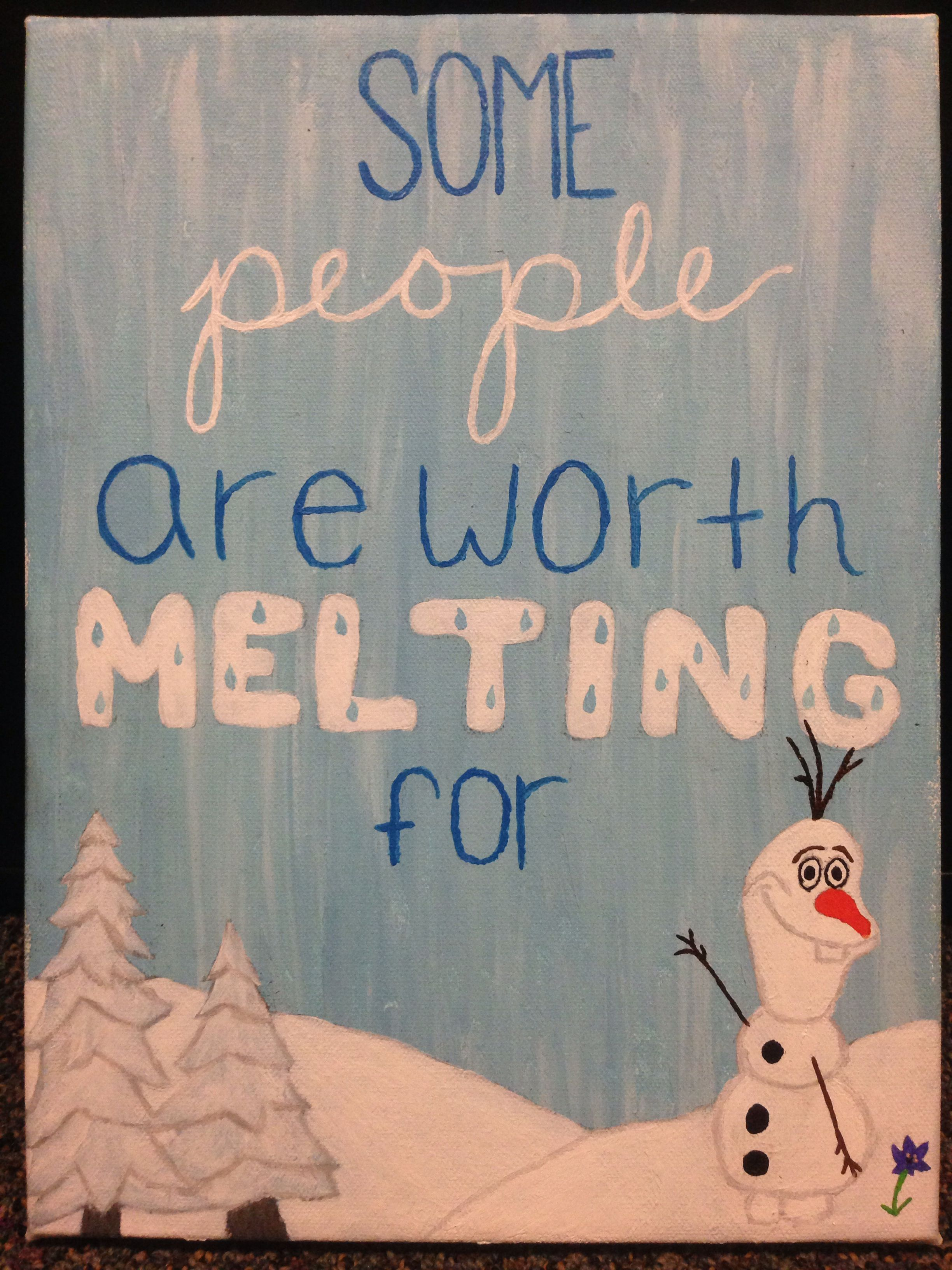 """DIY Disney Frozen canvas painting """"some people are worth melting"""