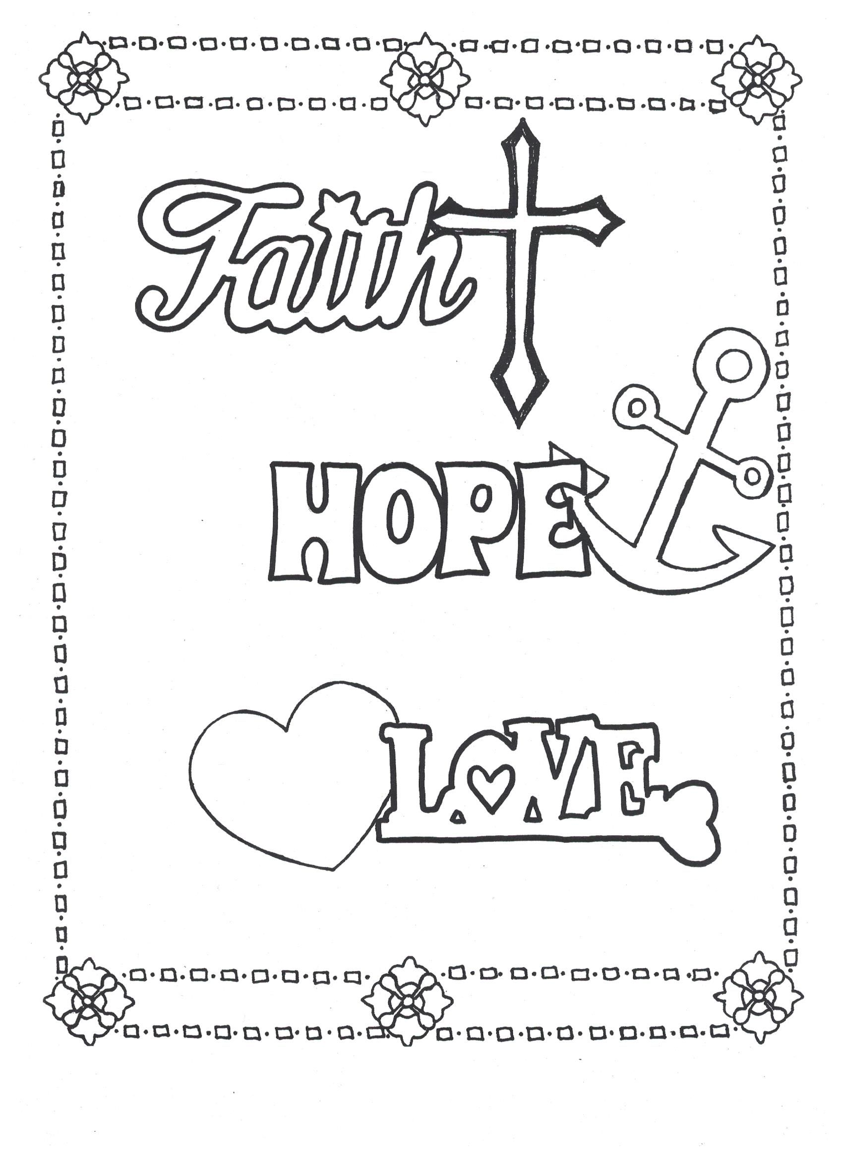 Faith Hope Love Coloring Page Click Here To Download On
