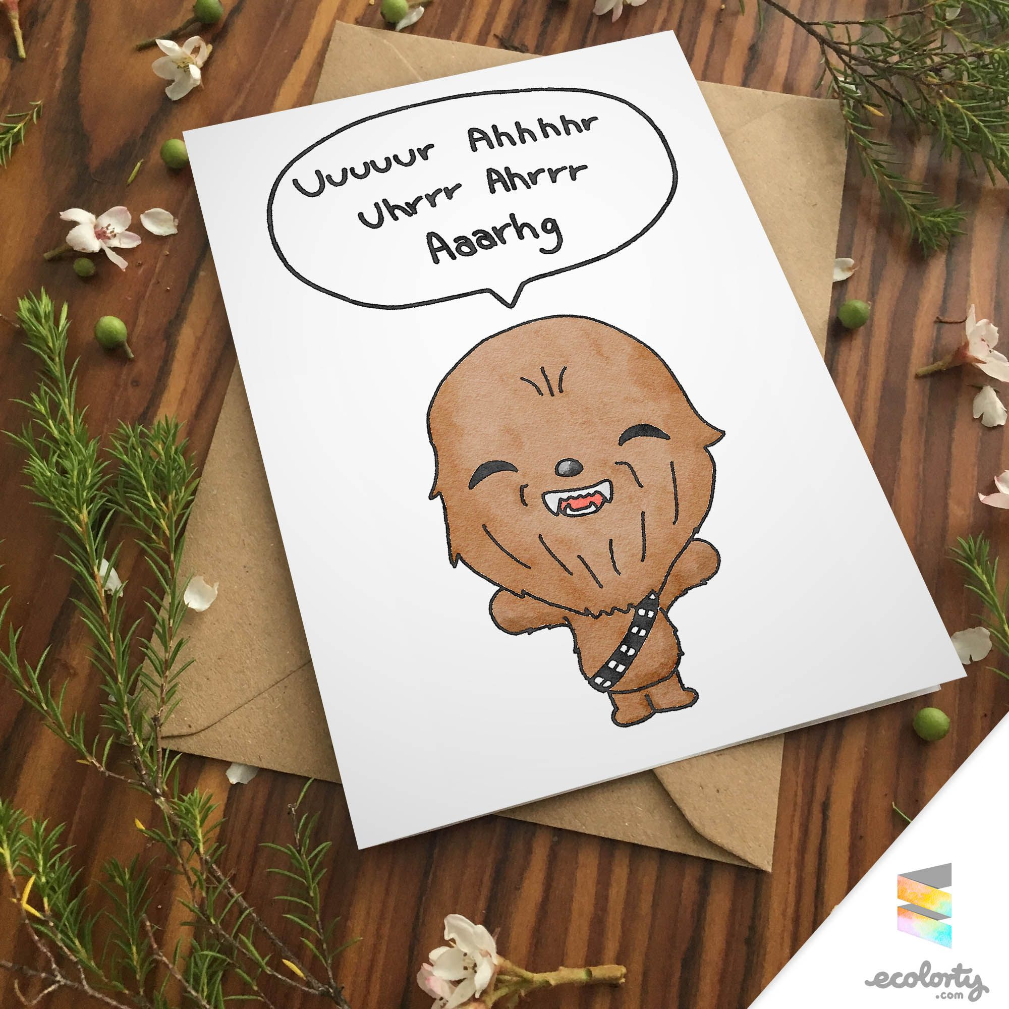 Chewbacca Quote Greeting Card Star Wars Chewy Wookiee For