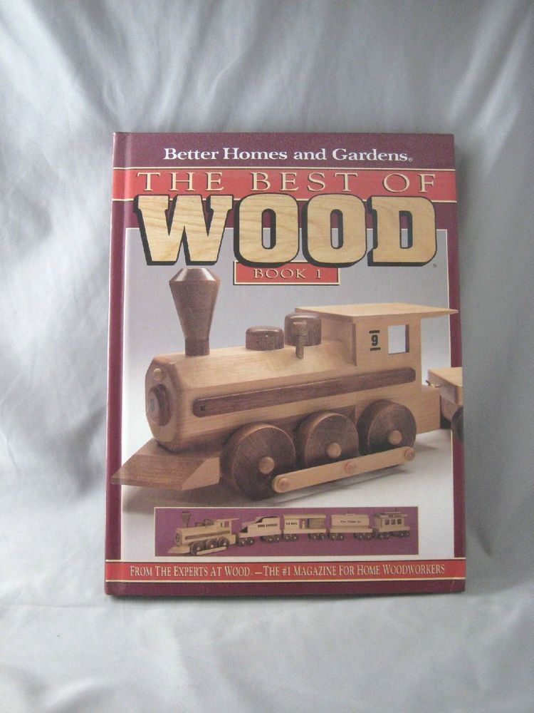 Better Homes U0026 Gardens The Best Of Wood Magazine Book 1 Hard Cover
