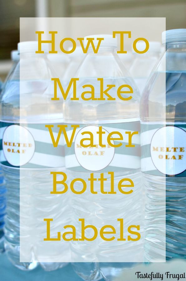 Creative Ramblings | How to Make Water Bottle Labels | http://www ...