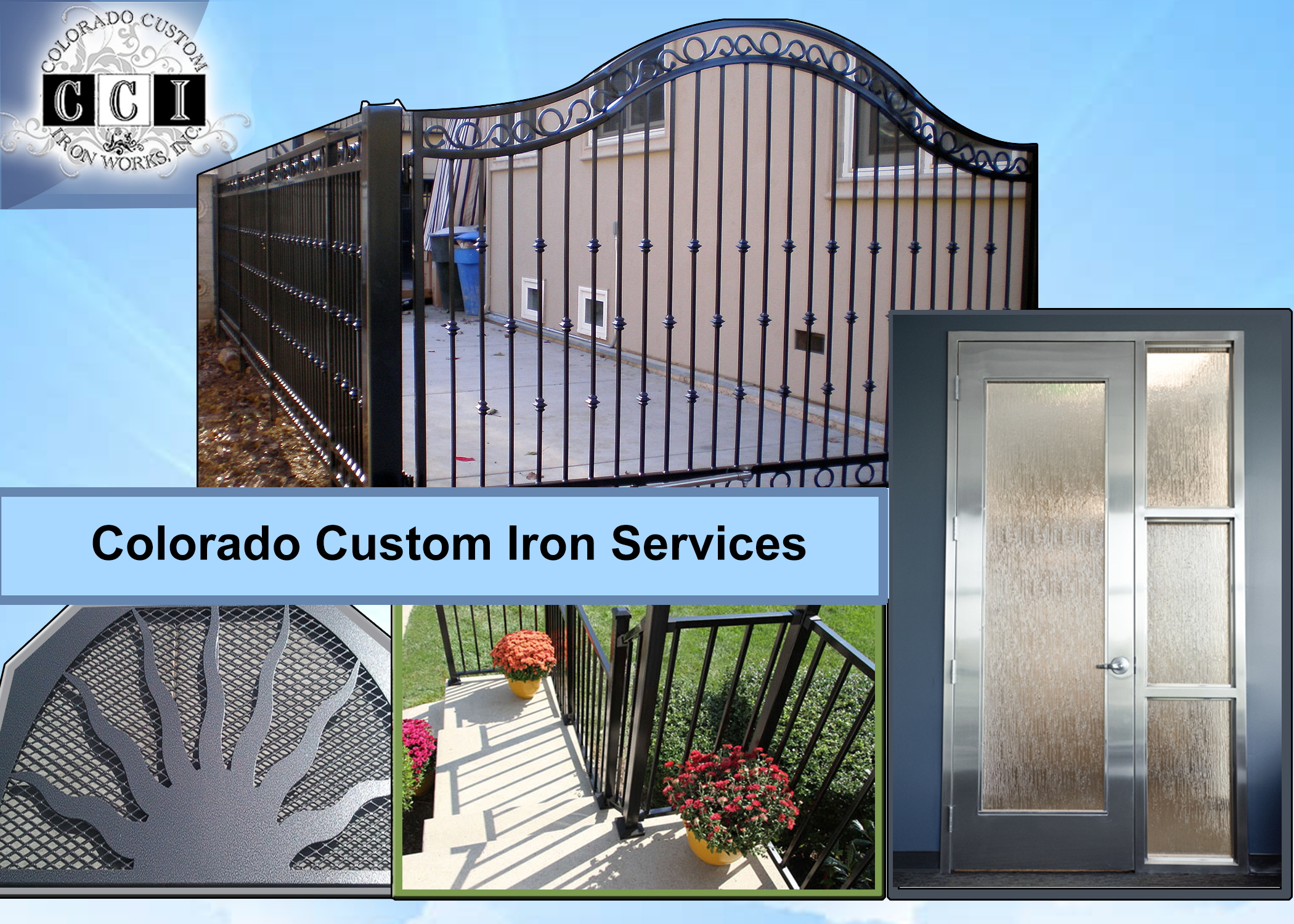 Colorado Custom Iron Brings You The Finest And Best Collection Of