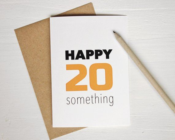 Birthday Card Happy 20 Something Orange Years Old