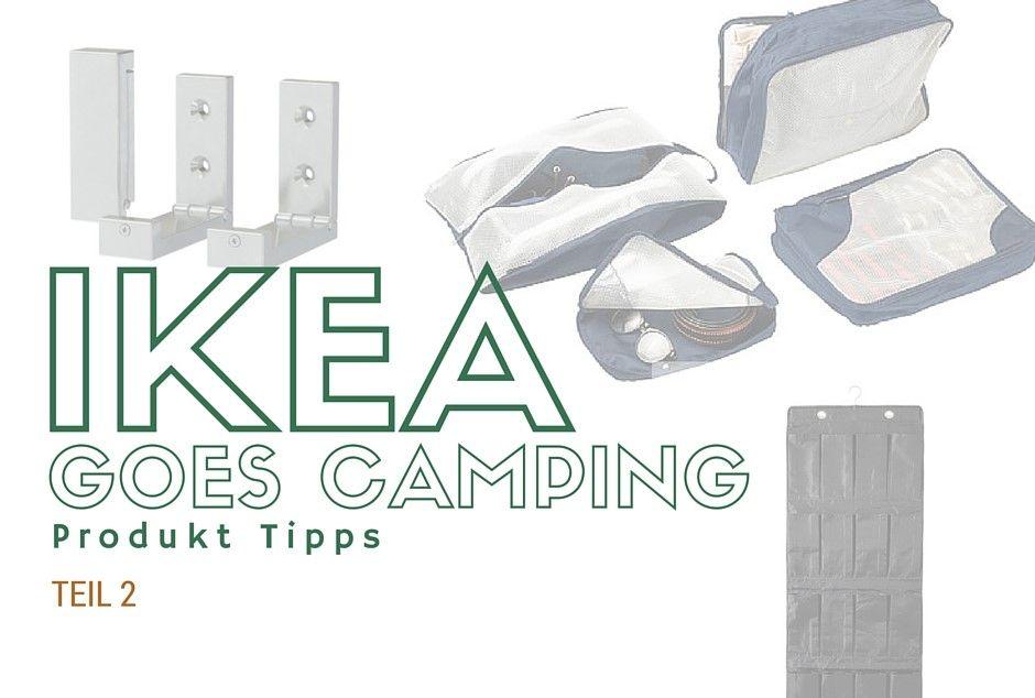 ikea camping produkte teil 2 aufbewahrungsideen f r deinen cam kastenwagen mini camper. Black Bedroom Furniture Sets. Home Design Ideas