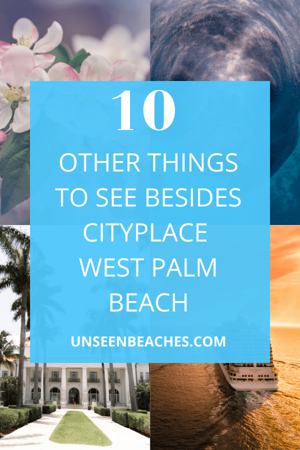 CityPlace West Palm Beach is a top destination to see while exploring West Palm Beach. However, we got 10 other things worth seeing in West Palm Beach! #westpalmbeach