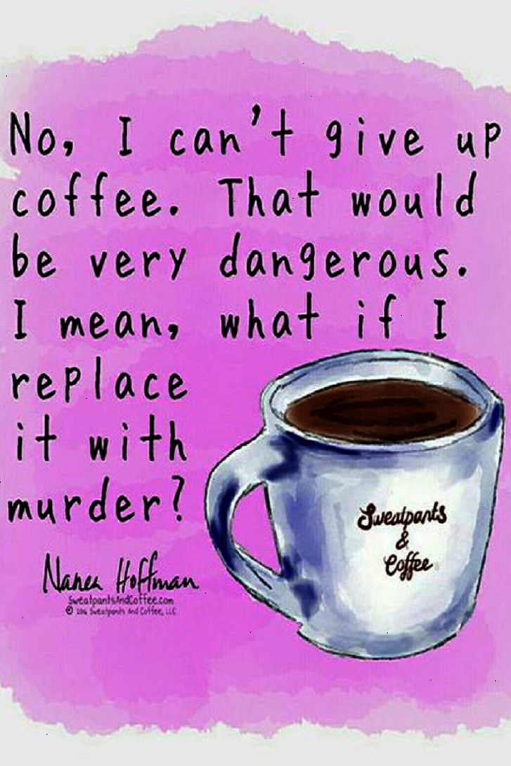 Black Coffee Psychopath Meme