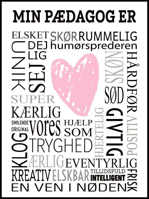 Min Paedagog Er Plakater Sjove Citater Positive Ord
