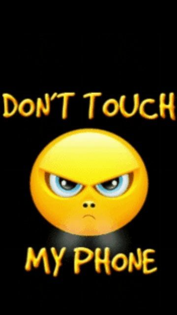 Do Not Touch My Phone Wallpaper Dont Touch My Phone Wallpapers Animated Wallpapers For Mobile Funny Phone Wallpaper