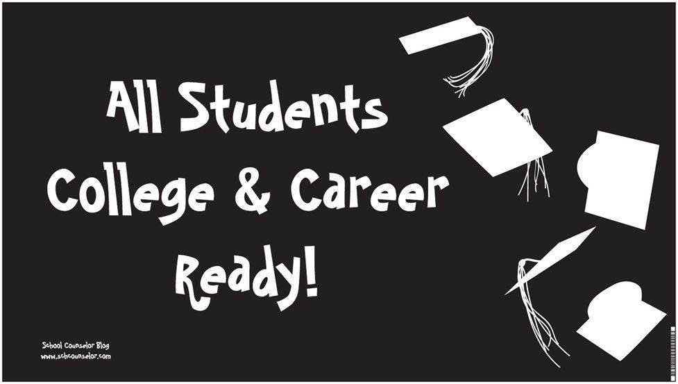 All Students College And Career Ready Banner Is Great To Display For Students Of All Ages Th School Counseling Activities Career Counseling School Counselor
