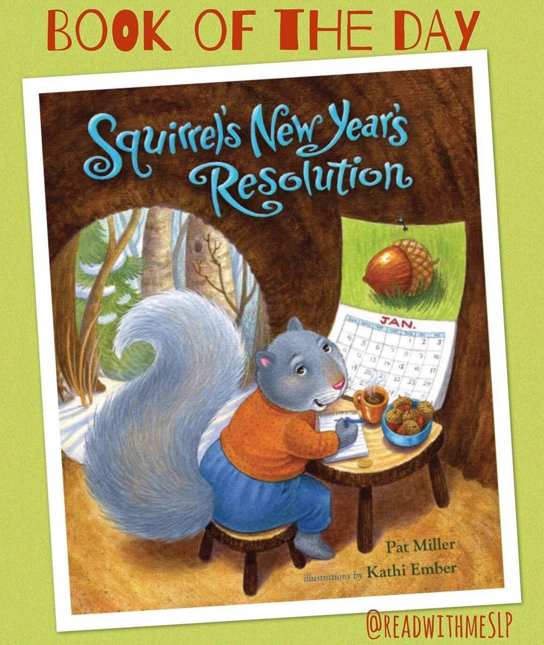BOOK OF THE DAY Squirrel's New Year's Resolution Pat