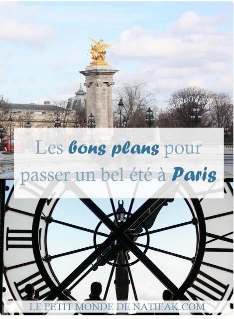 Bons plans sur Paris en été Paris