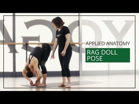 Applied Anatomy for Yoga Teachers: Rag Doll Pose ...