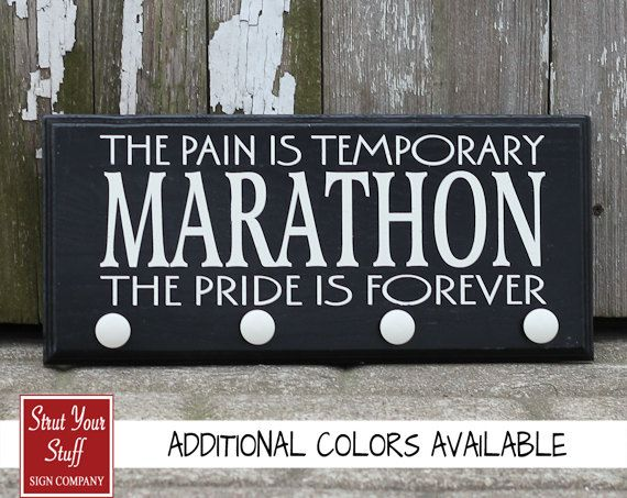 Medal Hangers The Pain Is Temporary The Pride Is Forever Inspirational Quote
