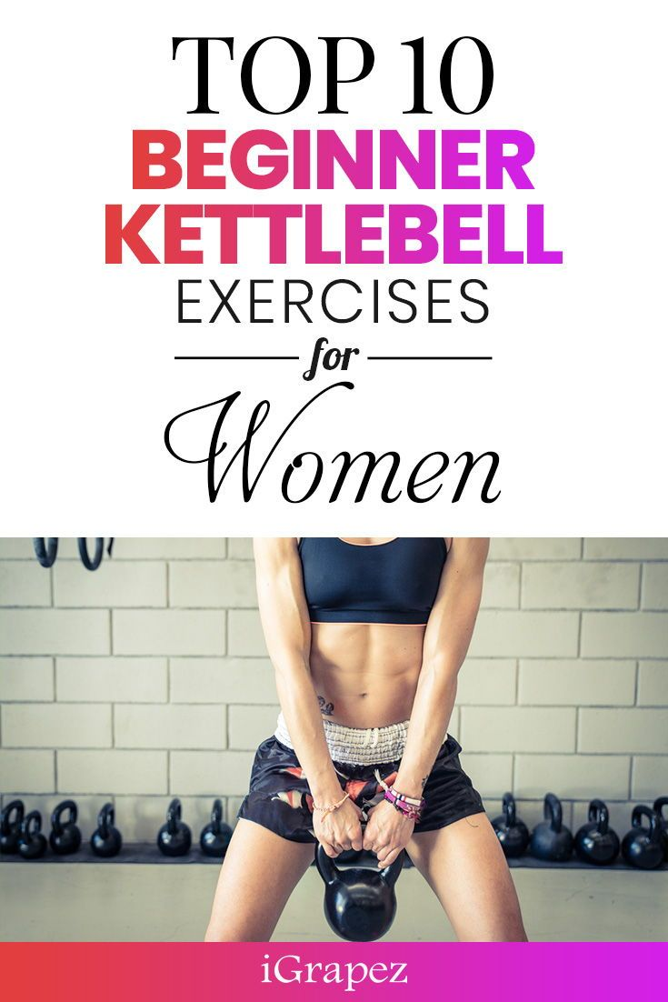 Learn about the top 10 beginner kettlebell exercises for women. #exercises #workout #fitness #iGrape...