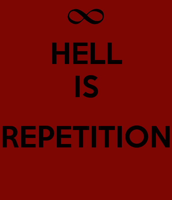 hell-is-repetition.png (600×700)