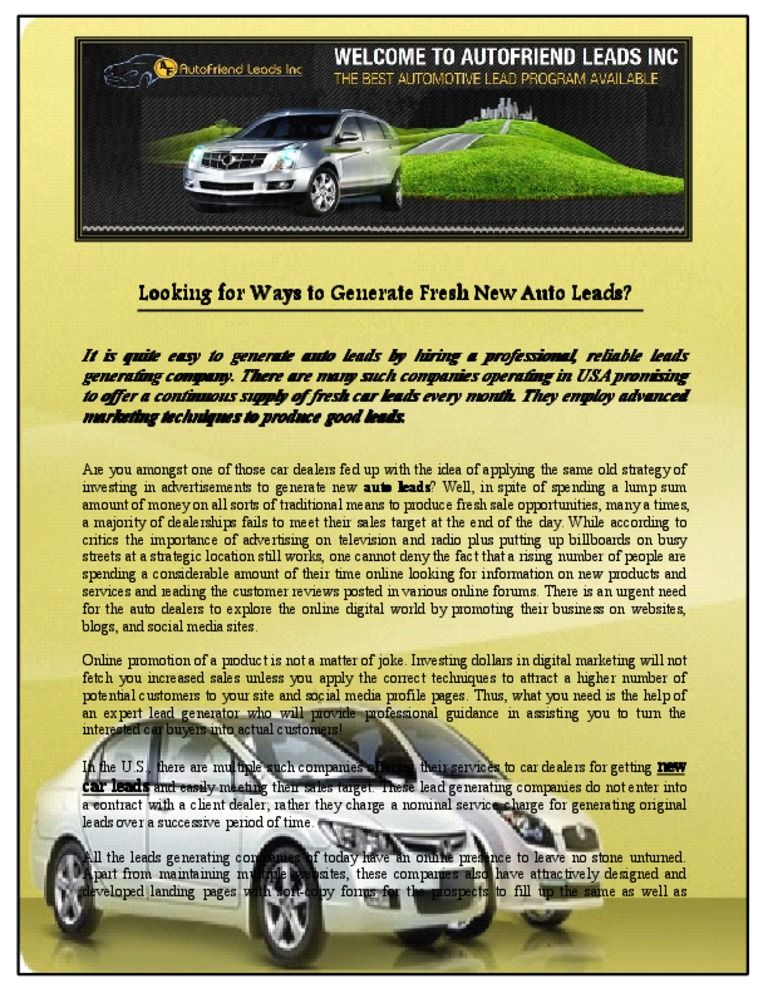 To continue getting a long list of the highest quality of auto leads - vehicle service contract