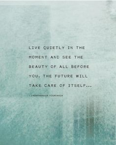Live Quietly in the Moment Yoga Quote Art Poetry Print   Etsy
