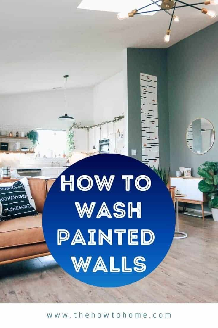 How To Wash Walls In 5 Easy Steps Cleaning Painted Walls