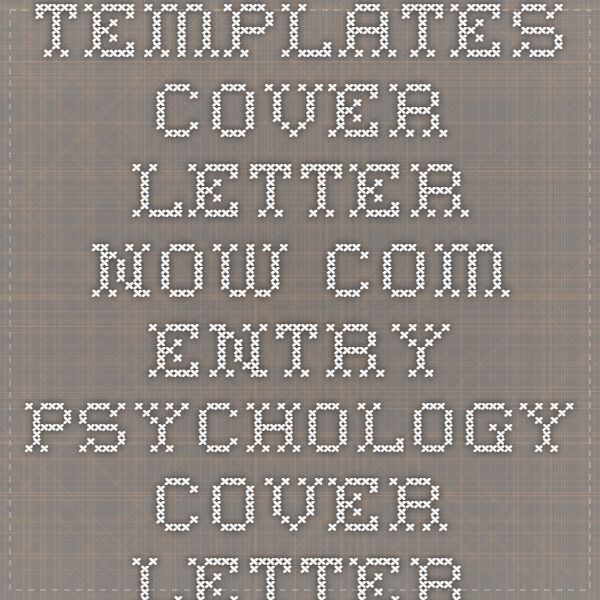 Templatescover Letter Now ENTRY PSYCHOLOGY COVER LETTER