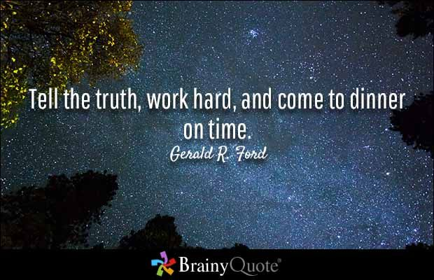 Gerald Ford Quotes Captivating Gerald Rford Quotes  Ford Quotes Work Hard And Truths
