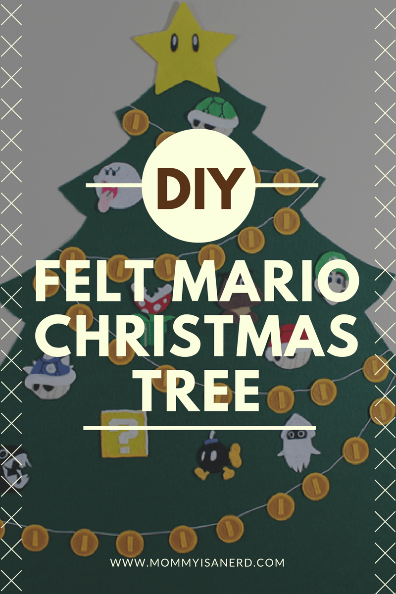 DIY felt Mario Christmas tree | Mommy is a Nerd | Holiday ...