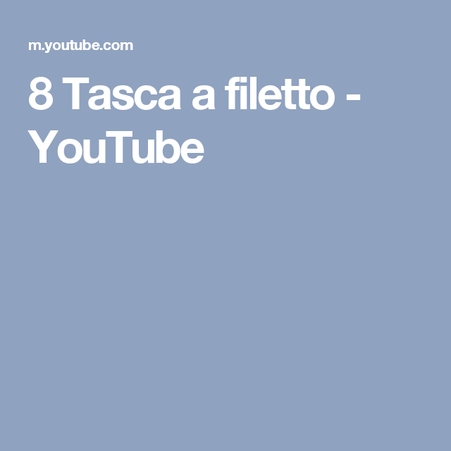 8 Tasca a filetto - YouTube