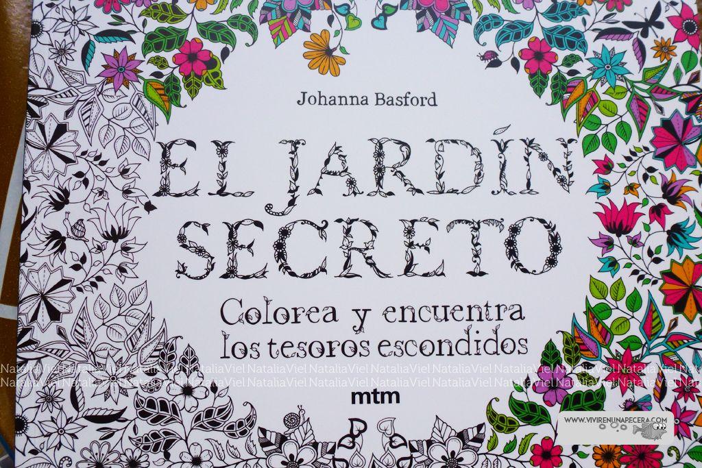 Vivir en una Pecera: Reseña: El Jardín Secreto (libro de colorear ...
