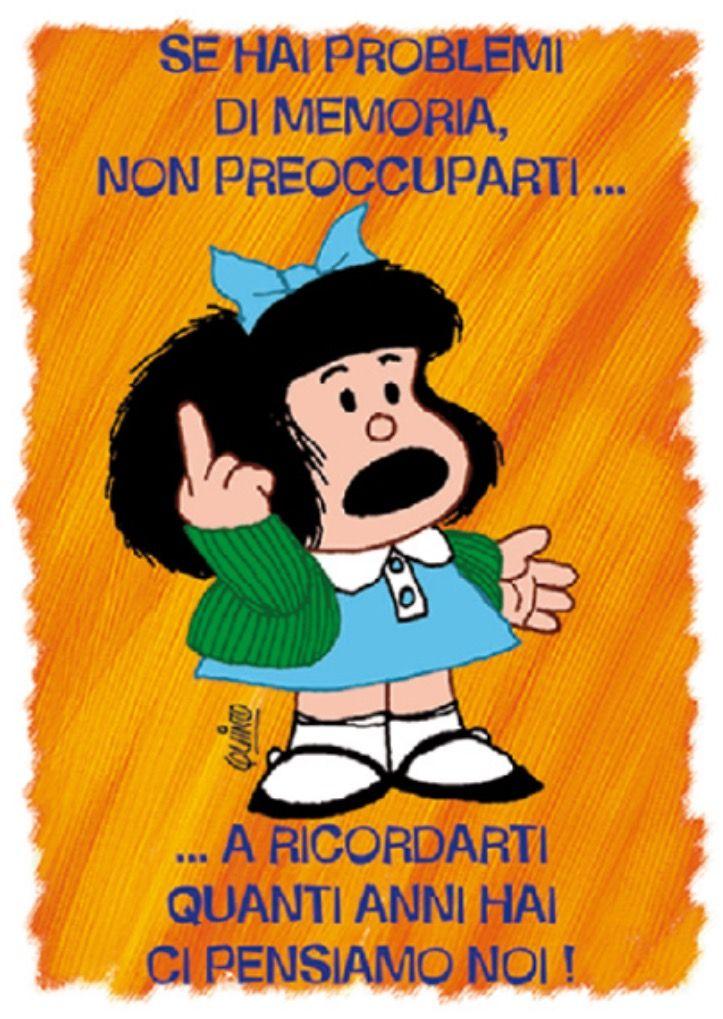 Pin Di Ewa Su Mafalda Style Citazioni Compleanno