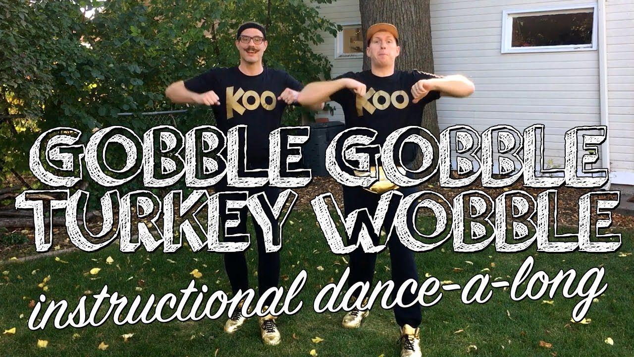 Koo Koo Kanga Roo - Gobble Gobble Turkey Wobble (Instructional Dance)