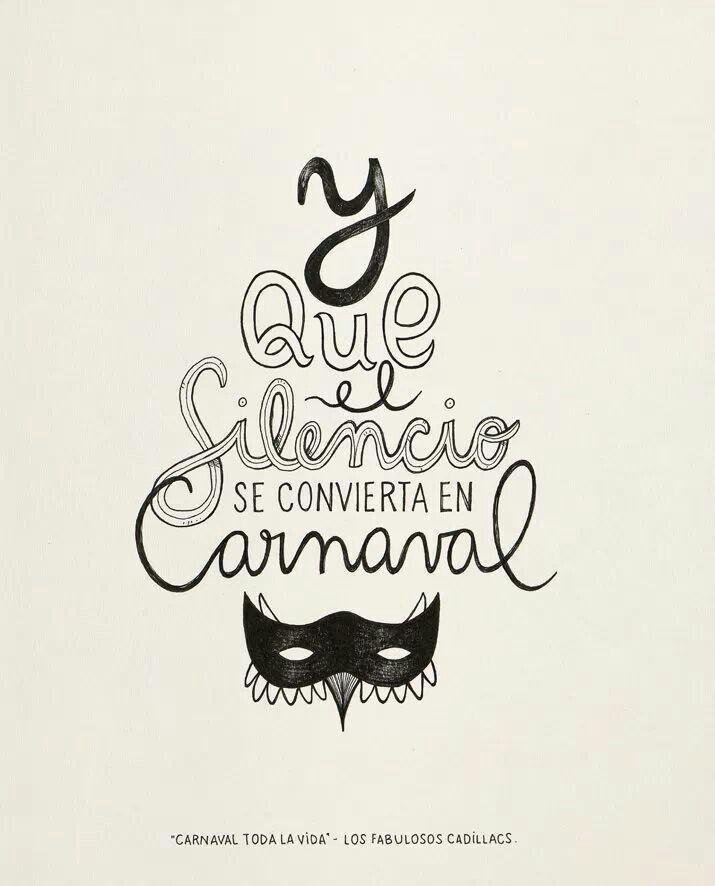 Carnaval Toda La Vida Fabulosos Cadillacs Frases De