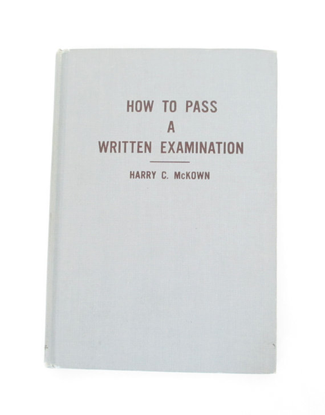 Antique Book How to Pass A Written Examination 1st Edition by Harry C McKown