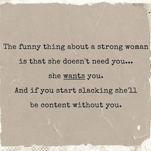 True Story Woman Quotes Me Quotes Strong Women Quotes