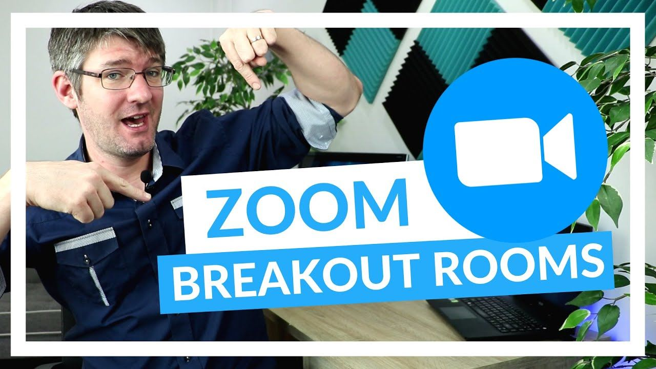 How to use Breakout rooms in Zoom for Teaching and
