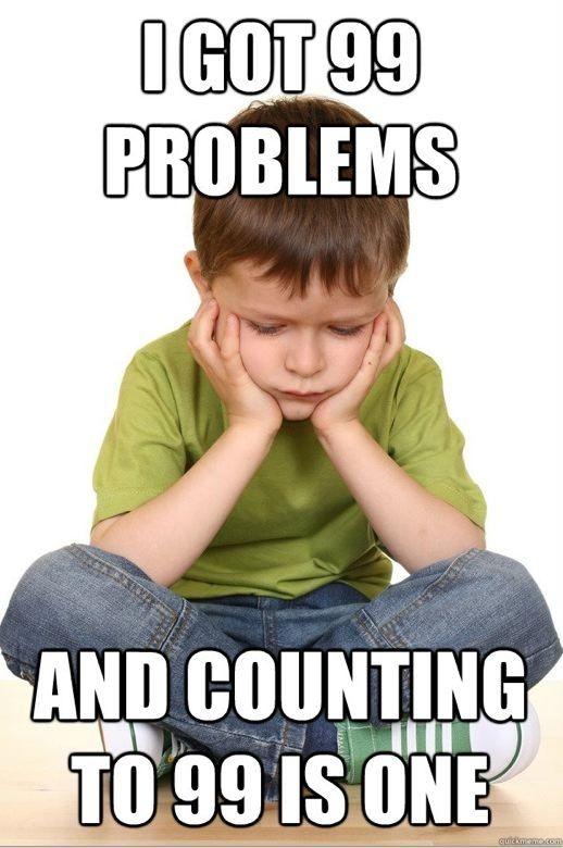 First Grade Problems Meme Funny Meme Pictures Funny Kids Problem Meme