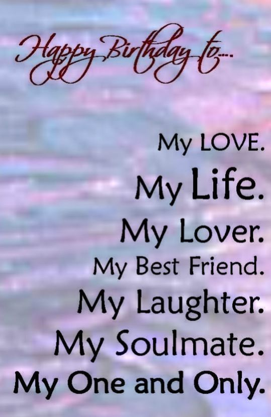 Happy Birthday My Love Quotes Sayings For Girlfriend Jpg 539 827